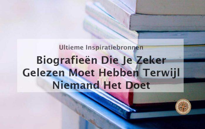 biografieen die je gelezen moet hebben autobiografieen inspirerende boeken zelfhulpboeken persoonlijke ontwikkeling boeken boekentips