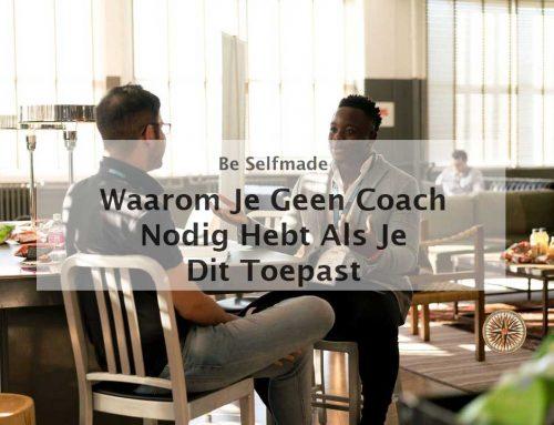 Waarom je geen coach nodig hebt als je dit toepast