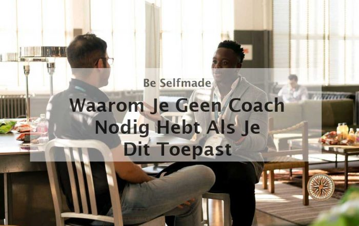 coach nodig waarom-je-geen-coach-nodig-hebt-als-je-dit-toepast mental coach