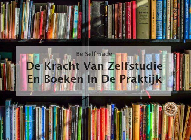 zelfstudie en boeken de kracht van zelfstudie zelfhulpboeken leroy seijdel persoonlijke ontwikkeling boeken boekentips inspirerende boeken zelfverbetering zelfontwikkeling