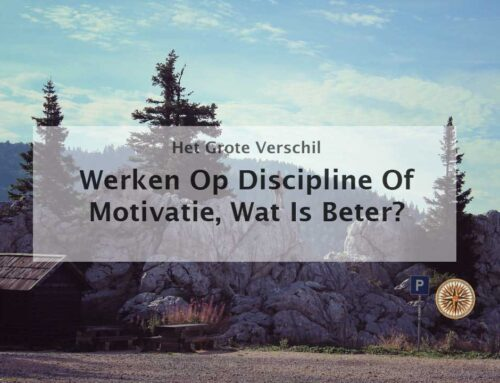 Discipline en motivatie, wat is beter?