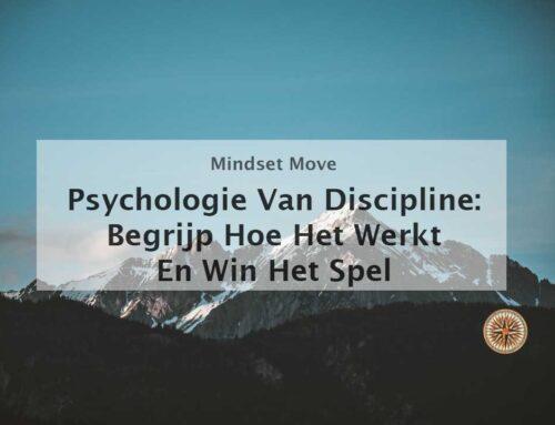 Psychologie Van Discipline: Begrijp Hoe Het Werkt En Win Het Spel