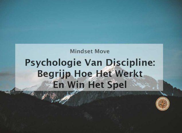 psychologie van discipline discipline leren discipline ontwikkelen discipline training discipline aanleren