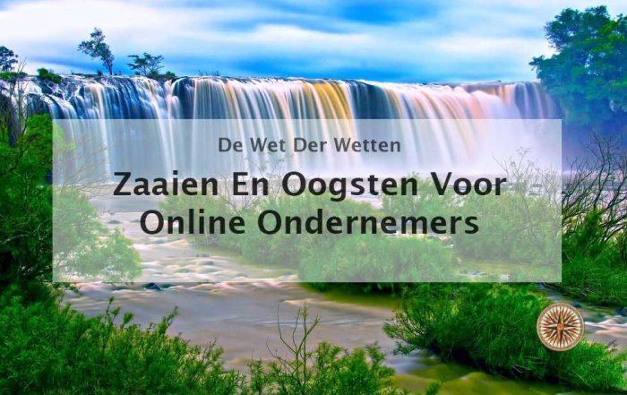 zaaien en oogsten voor online ondernemers