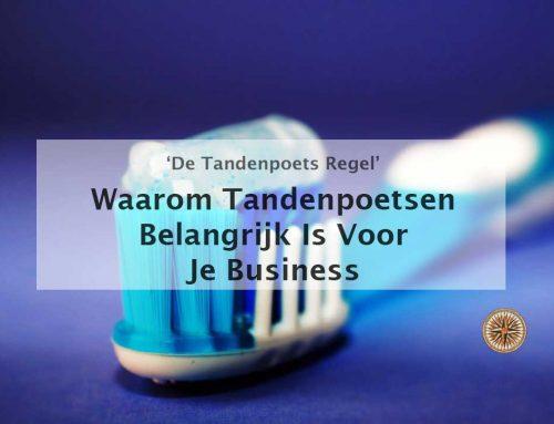 Waarom tandenpoetsen belangrijk is voor je business