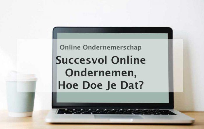 succesvol online ondernemen online ondernemerschap online business hoe kun je het beste online ondernemen digitale nomaden laptop lifestyle design your own life een werkweek van 4 uur