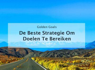 strategie om doelen te bereiken de beste strategie doelen stellen stappenplan systeem methode vudom methode smart methode formuleren