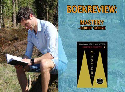 mastery boekrecensie boek zelfhulpboeken meesterschap persoonlijk meesterschap leiderschap robert greene review recensie samenvatting nederlands