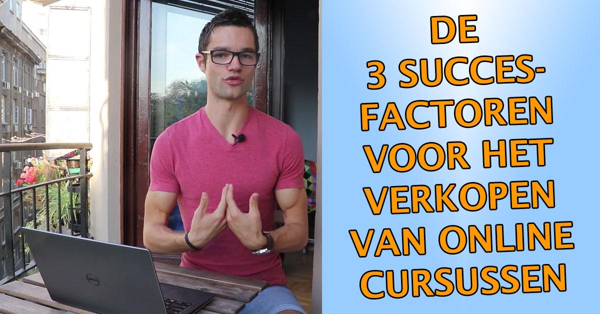 Online cursussen verkopen .-Dit-zijn-de-3-succesfactoren!