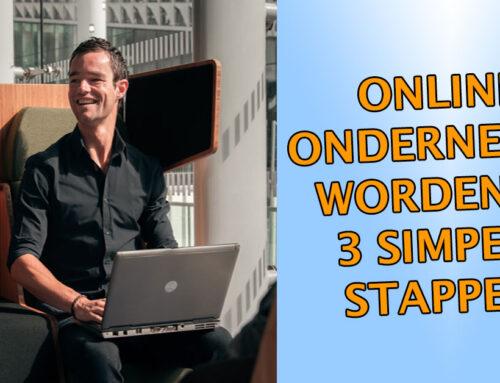 Online ondernemer worden in 3 simpele stappen