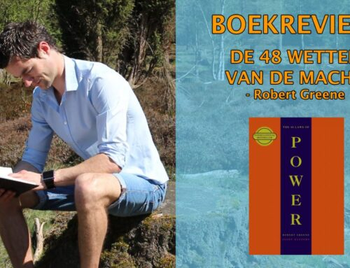 De 48 Wetten Van De Macht Boekrecensie – Robert Greene (The 48 Laws Of Power)