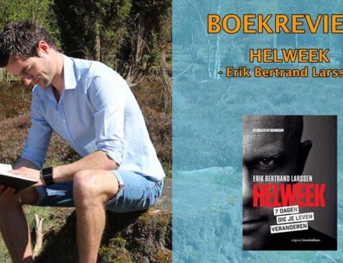 Helweek Boekrecensie – Erik Bertrand Larssen