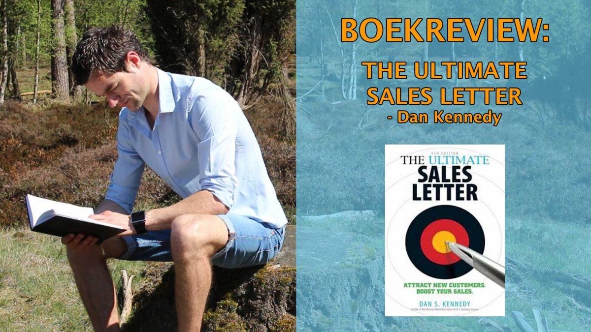 the ultimate sales letter boekrecensie 385-The-Ultimate-Sales-Letter-Boekrecensie---Dan-Kennedy
