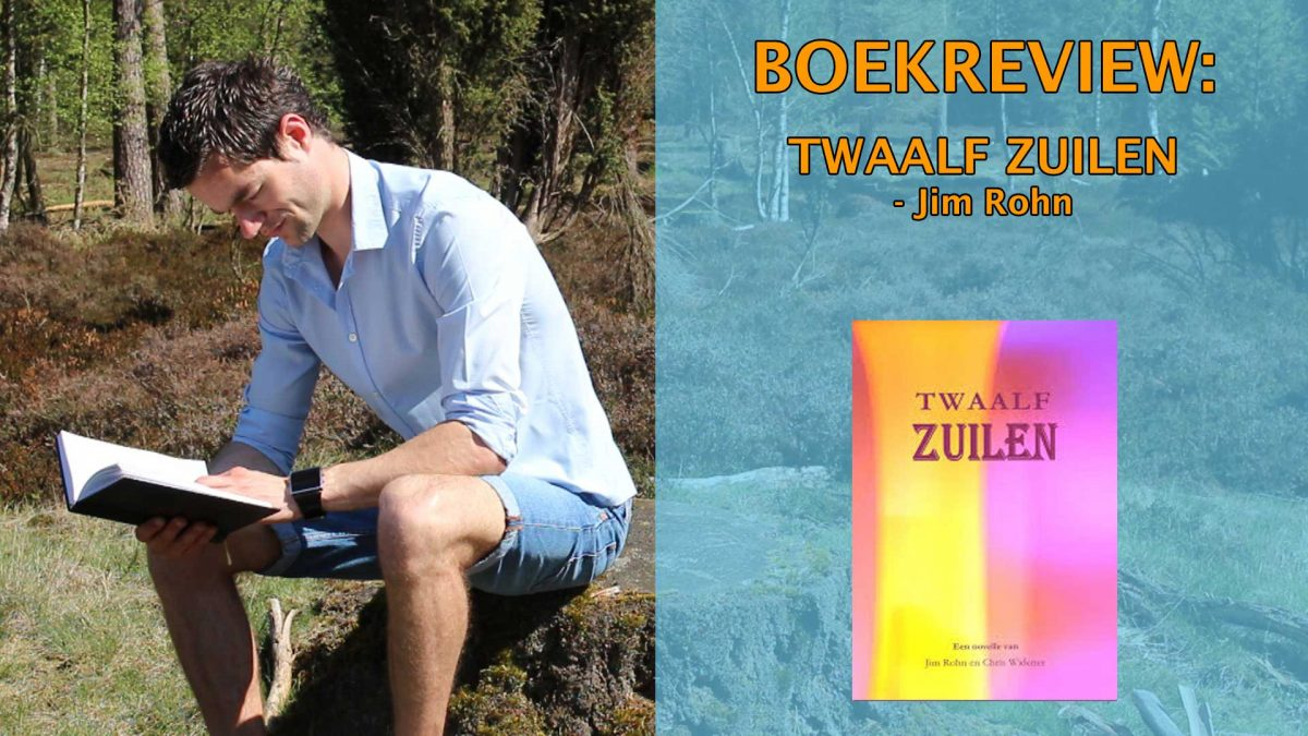 twaalf zuilen boekrecensie 387-Twaalf-Zuilen-Boekrecensie---Jim-Rohn