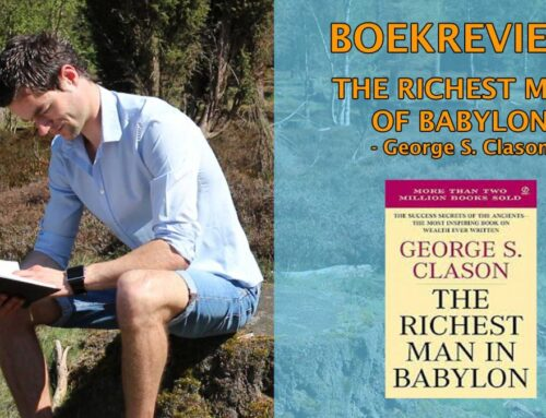 De Rijkste Man Van Babylon Boekrecensie – George Clason (The Richest Man Of Babylon)