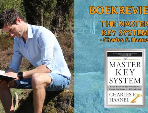 The Master Key System Boekrecensie – Charles Haanel