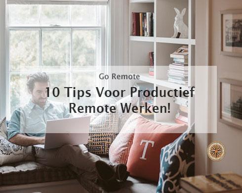 Remote werken tips 10-tips-voor-productiever-werken-op-afstand-(remote-werken-tips)-website