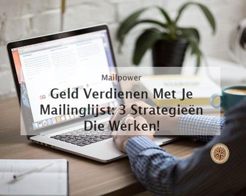 Geld verdienen met je mailinglijs -3-strategieën-die-gegarandeerd-werken