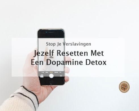 Jezelf resetten met-een-dopamine-detox-thumbnail-website