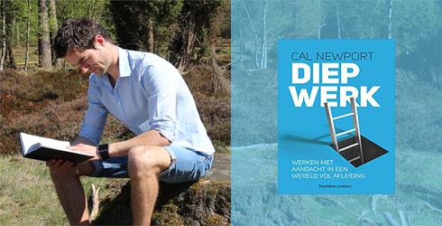 Diep Werk samenvatting --Cal-Newport-(Deep-Work)-website